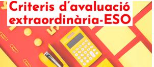CRITERIS D'AVALUACIÓ ESO